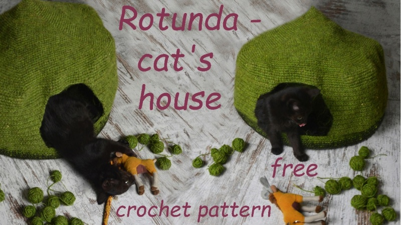 Rotunda - cat's house with a detachable roof - FREE crochet pattern